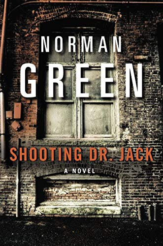 9780060934132: Shooting Dr. Jack: A Novel