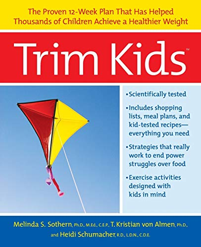 9780060934170: Trim Kids: The Proven 12-Week Plan That Has Helped Thousands of Children Achieve a Healthier Weight