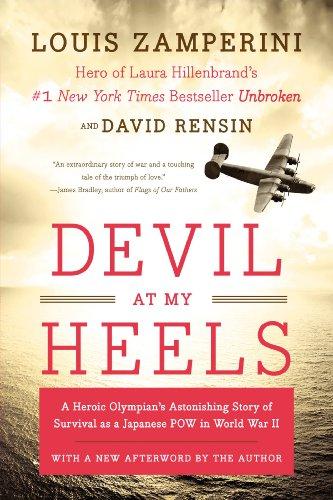 Devil at My Heels: Rensin, David, Zamperini, Louis