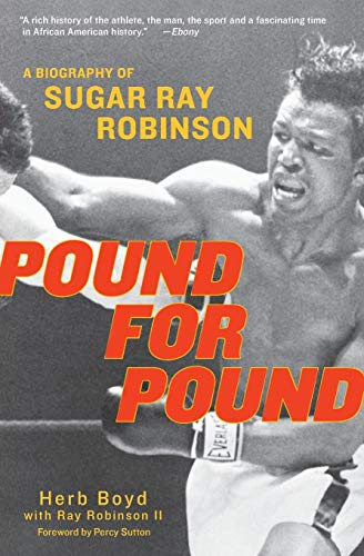 9780060934385: Pound for Pound: A Biography of Sugar Ray Robinson