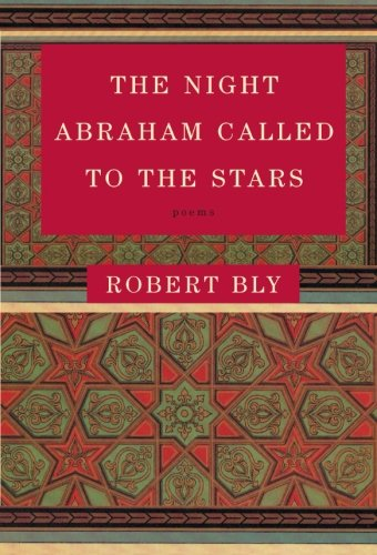 9780060934446: The Night Abraham Called to the Stars: Poems