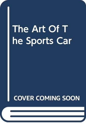 9780060934491: The Art Of The Sports Car