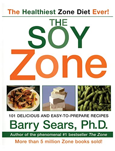 9780060934507: The Soy Zone: 101 Delicious and Easy-to-Prepare Recipes