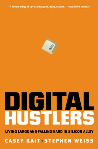 9780060934521: Digital Hustlers: Living Large and Falling Hard in Silicon Alley