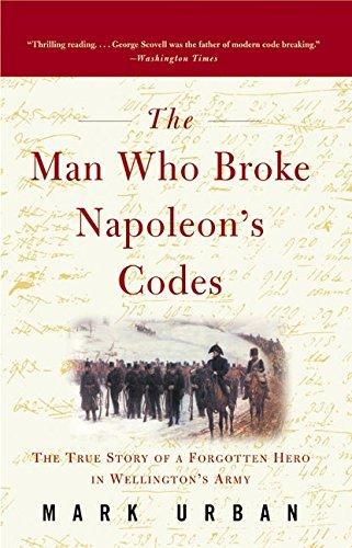 9780060934552: The Man Who Broke Napoleon's Codes