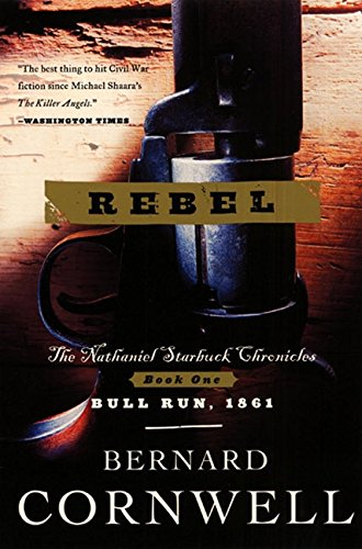 9780060934613: Rebel (The Starbuck Chronicles #1)