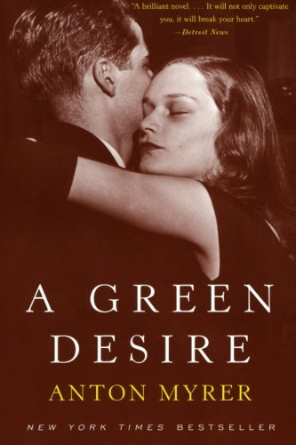 9780060934637: A Green Desire