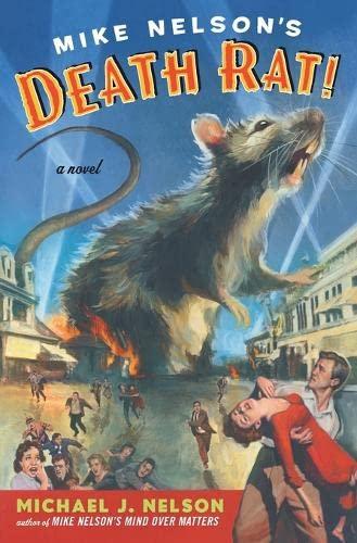 9780060934729: Mike Nelson's Death Rat!