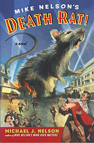 9780060934729: Mike Nelson's Death Rat!