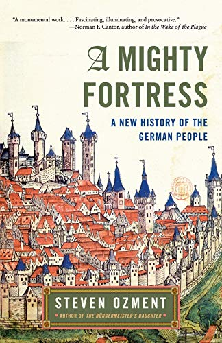 9780060934835: A Mighty Fortress: A New History of the German People