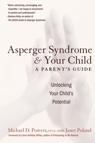 9780060934880: Asperger Syndrome and Your Child: A Parent's Guide