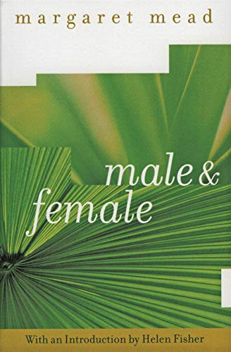 9780060934965: Male and Female: The Classic Study of the Sexes