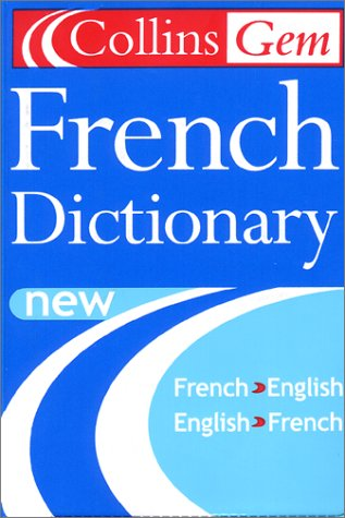 9780060935047: Collins Gem French Dictionary: French-English/English-French (6th Edition)