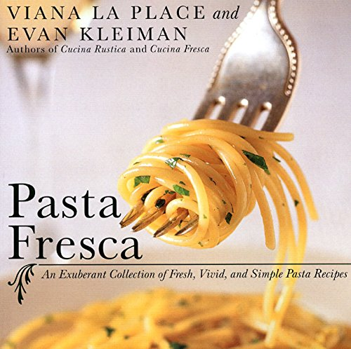 9780060935085: Pasta Fresca: An Exuberant Collection of Fresh, Vivid, and Simple Pasta Recipes
