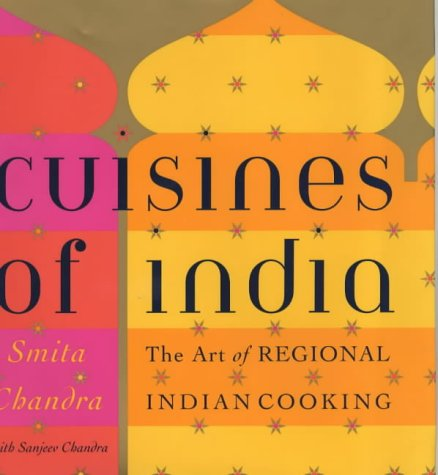 9780060935184: Cuisines of India: The Art and Tradition of Regional Indian Cooking