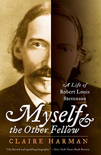 9780060935252: Myself and the Other Fellow: A Life of Robert Lewis Stevenson