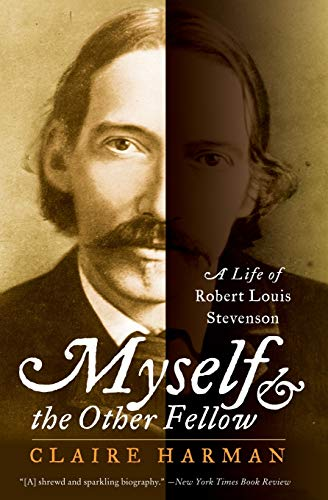 9780060935252: Myself and the Other Fellow: A Life of Robert Louis Stevenson