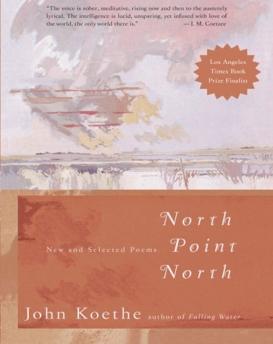 9780060935276: North Point North: New and Selected Poems