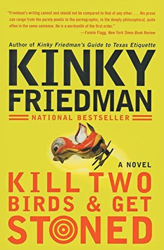 9780060935283: Kill Two Birds & Get Stoned: A Novel