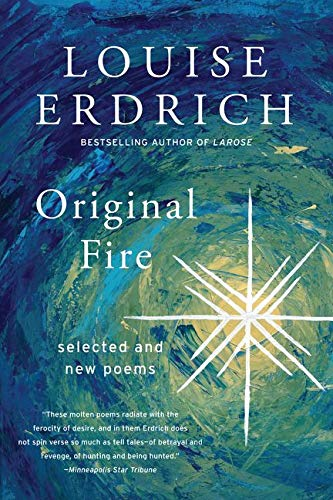 9780060935344: Original Fire: Selected and New Poems