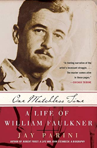 9780060935559: One Matchless Time: A Life of William Faulkner