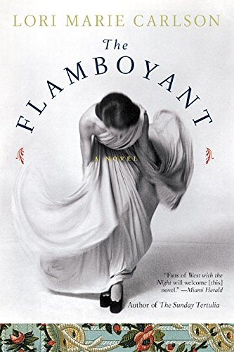 9780060935603: The Flamboyant: A Novel
