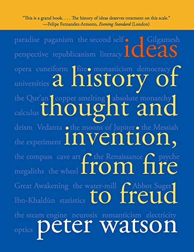 9780060935641: Ideas: A History of Thought and Invention, from Fire to Freud