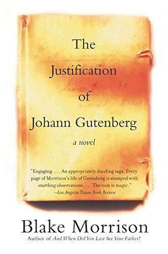 9780060935719: The Justification of Johann Gutenberg: A Novel