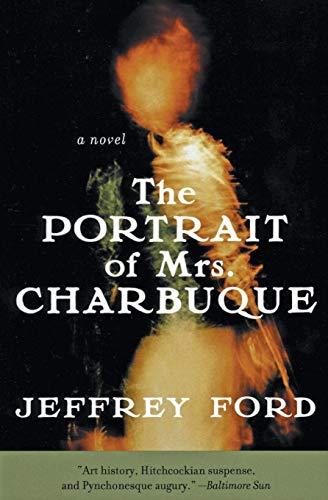 9780060936174: The Portrait of Mrs. Charbuque: A Novel