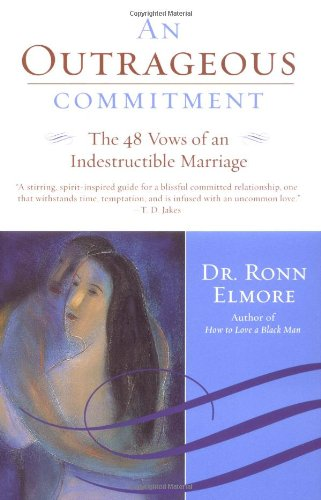 9780060936204: An Outrageous Commitment: The 48 Vows of an Indestructible Marriage