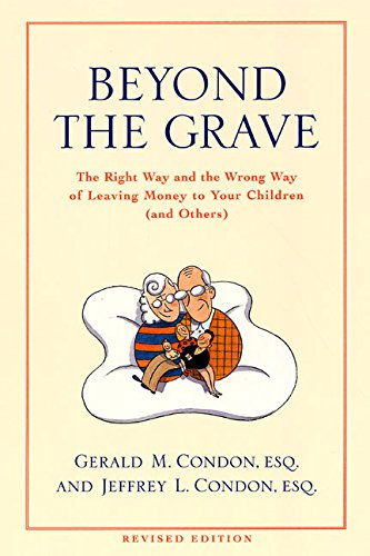 9780060936310: Beyond the Grave revised edition: The Right Way and the Wrong Way of Leaving Money To Your Children (and Others)