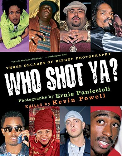 9780060936396: Who Shot Ya?: Three Decades of HipHop Photography