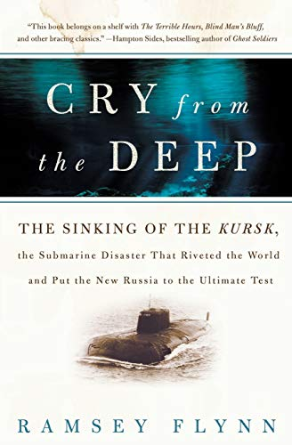 9780060936419: Cry from the Deep: The Sinking of the Kursk, the Submarine Disaster That Riveted the World and Put the New Russia to the Ultimate Test
