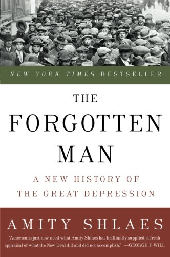 9780060936426: The Forgotten Man: A New History of the Great Depression