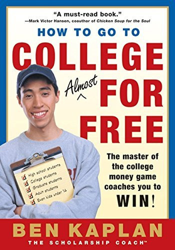 9780060936556: How to Go to College Almost for Free