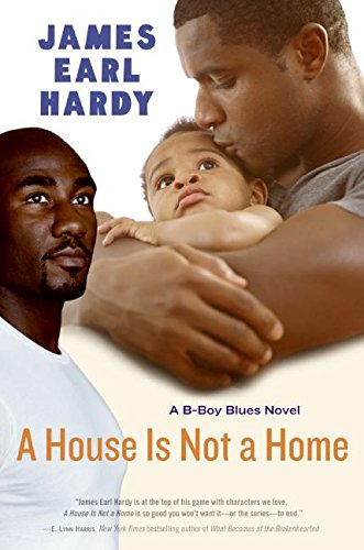 9780060936600: A House is Not a Home: A B-boy Blues Novel