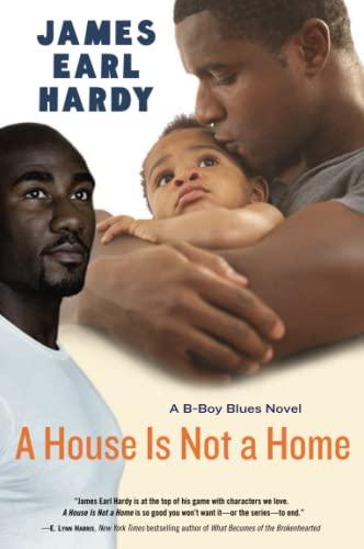 9780060936600: A House Is Not a Home: A B-Boy Blues Novel (B-Boy Blues (Paperback))