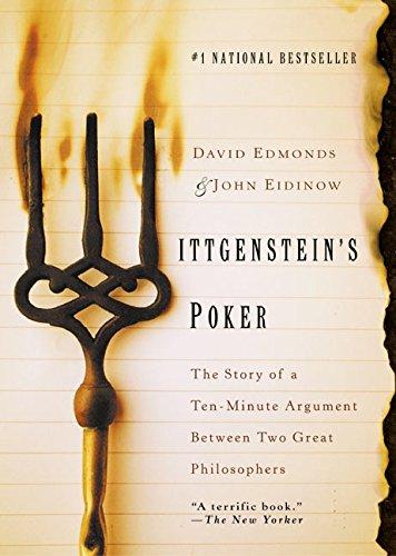 9780060936648: Wittgenstein's Poker: The Story of a Ten-Minute Argument Between Two Great Philosophers