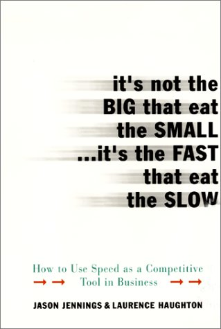 9780060936723: It's Not the Big That Eat the Small...It's the Fast That Eat the Slow