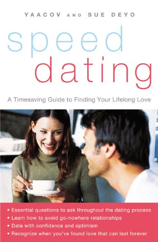 9780060936747: SpeedDating(SM): A Timesaving Guide to Finding Your Lifelong Love
