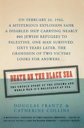 9780060936853: Death on the Black Sea: The Untold Story of the 'Struma' and World War II's Holocaust at Sea