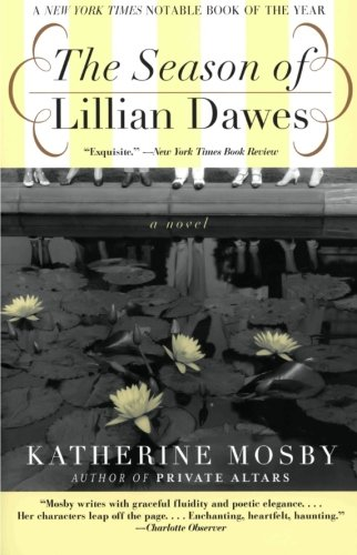 9780060936952: The Season of Lillian Dawes: A Novel