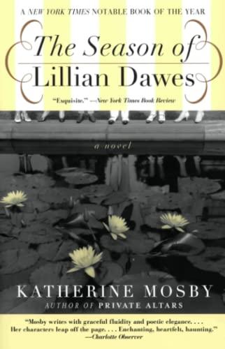 9780060936952: The Season of Lillian Dawes: A Novel