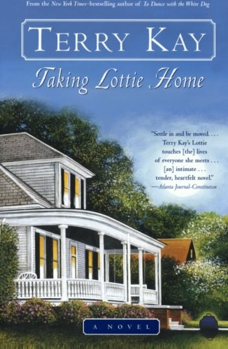 9780060937010: Taking Lottie Home: A Novel