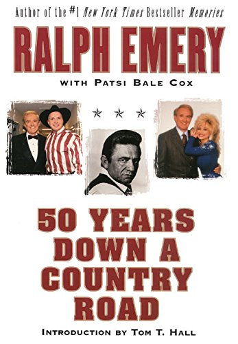 50 Years Down a Country Road: Emery, Ralph