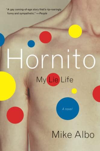 9780060937102: Hornito: My Lie Life