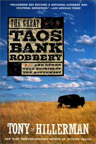 9780060937126: The Great Taos Bank Robbery: And Other True Stories of the Southwest