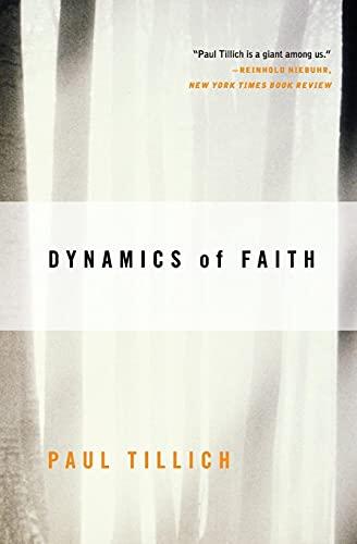 9780060937133: Dynamics of Faith (Perennial Classics)