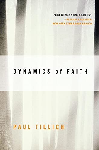 9780060937133: Dynamics of Faith (Perennial Classics)