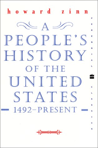 9780060937317: A People's History of the United States: 1492 to Present